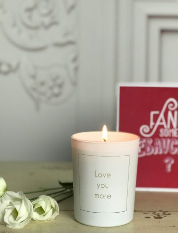 Love You More, Scented Candle (Typed Font)