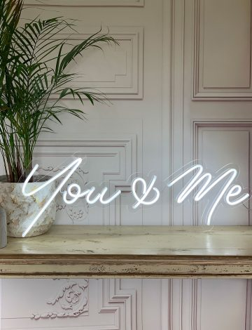 You & Me Neon Sign
