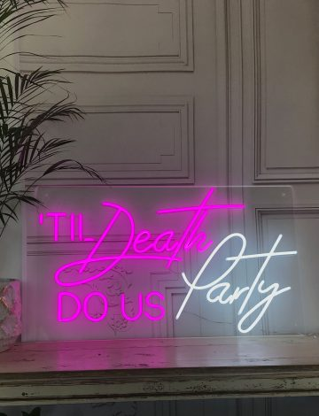 Til Death Do us Party LED Neon light