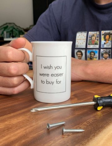 I Wish You Were Easier To Buy For Mug