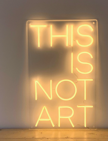 Mini This is not Art LED Neon Sign